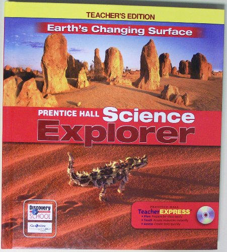 9780133668476: Earth's Changing Surface: Teachers Editition (Prentice Hall Science Explorer)(hardcover)