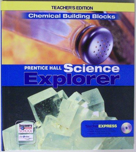 9780133668513: Chemical Building Blocks: Teacher's Edition (Prentice Hall Science Explorer)(hardcover)