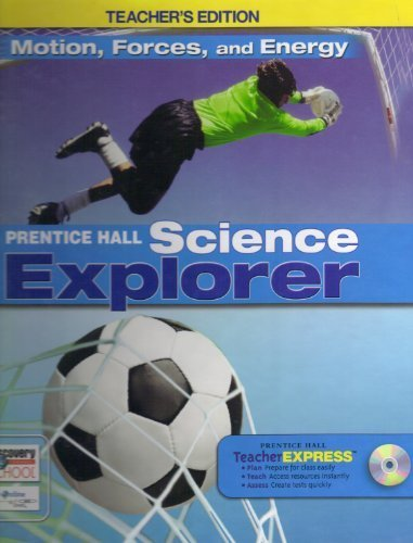 9780133668537: Motion, Forces, and Energy (Prentice Hall Science Explorer), Teacher's Edition
