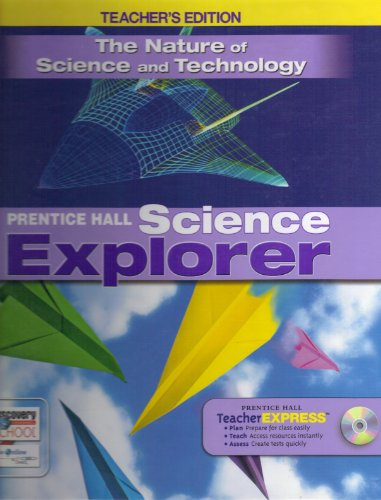9780133668568: The Nature of Science and Technology TEACHER'S EDITION (Prentice Hall Science Explorer)
