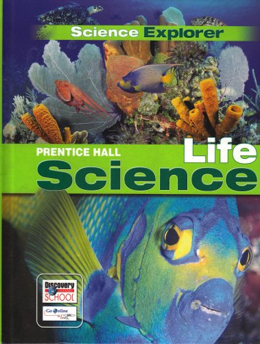 SCIENCE EXPLORER C2009 LEP STUDENT EDITION LIFE: PRENTICE HALL