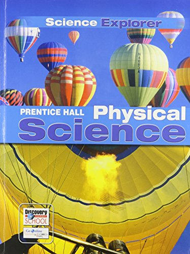 Science Explorer C2009 Lep Student Edition Physical Science