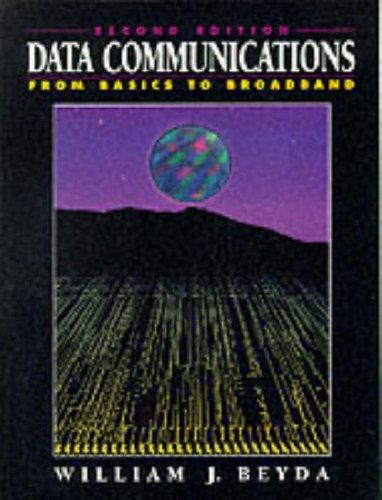 9780133669237: Data Communications: From Basics to Broadband