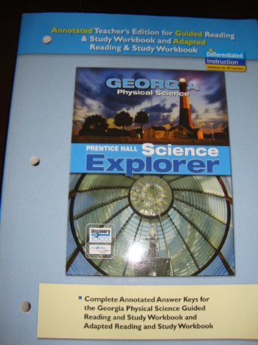 9780133669862: Prentice Hall Science Explorer - Georgia Physical Science (Annotated Teacher's Edition for Guided Reading & Study Workbook and Adapted Reading & Study Workbook)