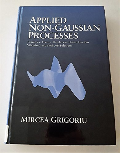 9780133670950: Applied Non-Gaussian Processes: Examples, Theory, Simulation, Linear Random Vibration, and Matlab Solutions/Book&Disk