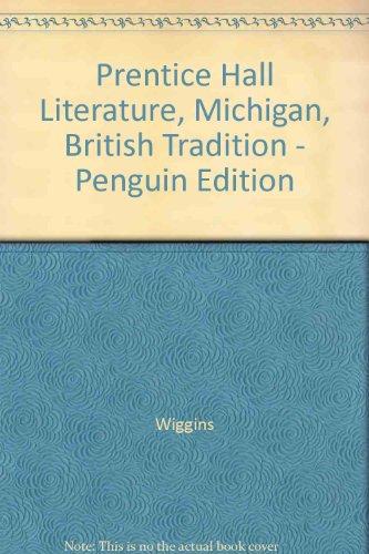 9780133671490: Prentice Hall Literature, Michigan, British Tradition - Penguin Edition