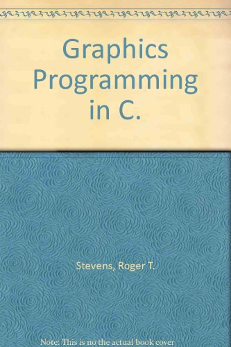 9780133671520: Graphics Programming in C.
