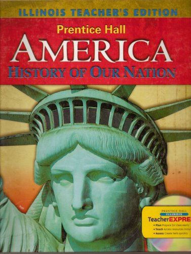 9780133672121: America History of Our Nation (Illinois Edition)