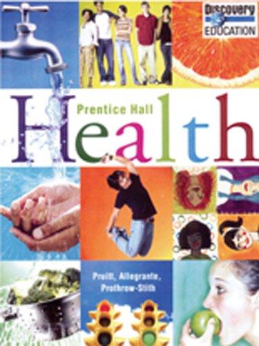 9780133672503: PRENTICE HALL HEALTH STUDENT EDITION C2010