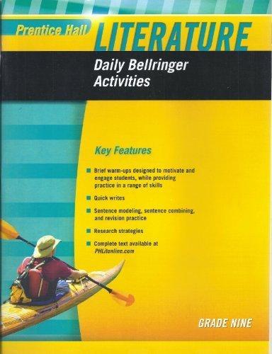Prentice Hall Literature Grade 9 Daily Bellringer Activities: Prentice Hall