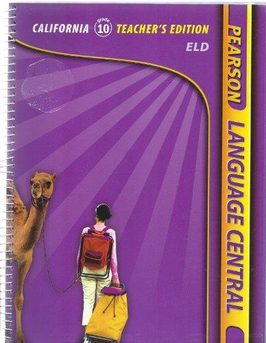 9780133674552: PEARSON LANGUAGE CENTRAL ELD (CALIFORNIA GRADE 10 TEACHER'S EDITION)