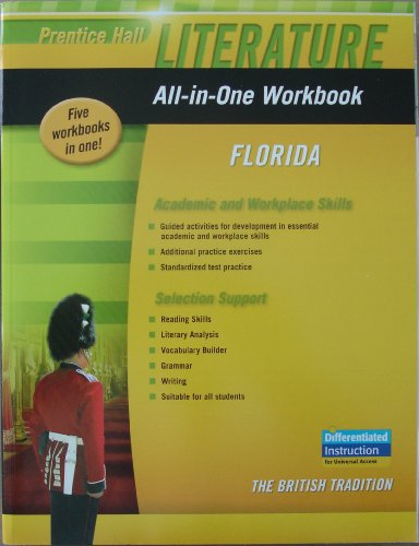 9780133675559: Prentice Hall Literature, All-in-one Workbook, Florida, The British Tradition, Academic and Workplace Skills and Selection Support