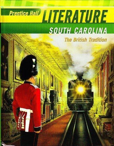 Prentice Hall Literature, South Carolina (The British: Prentice Hall