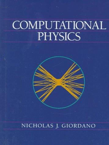 Computational Physics: Nicholas Giordano