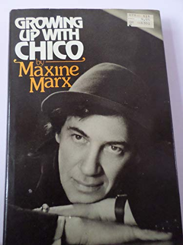 Growing Up With Chico: Marx, Maxine