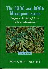 9780133678970: The 8088 and 8086 Microprocessors: Programming, Interfacing, Software, Hardware, and Applications : Including the 80286, 80386, 80486, and Pentium Processors