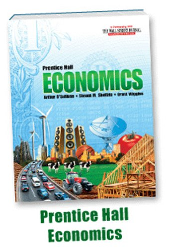 Economics: Principles in Action Student Edition C2010: Prentice HALL; O'Sullivan