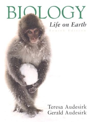 Biology: Life on Earth: Teresa Audesirk, Gerald