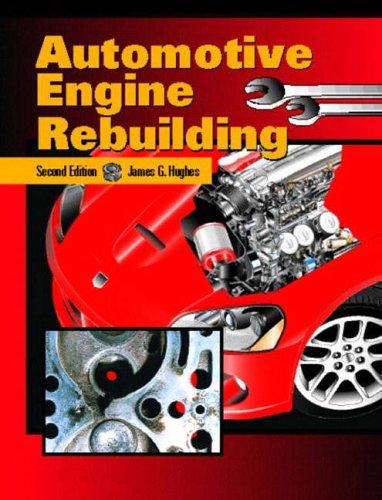 9780133683745: Automotive Engine Rebuilding