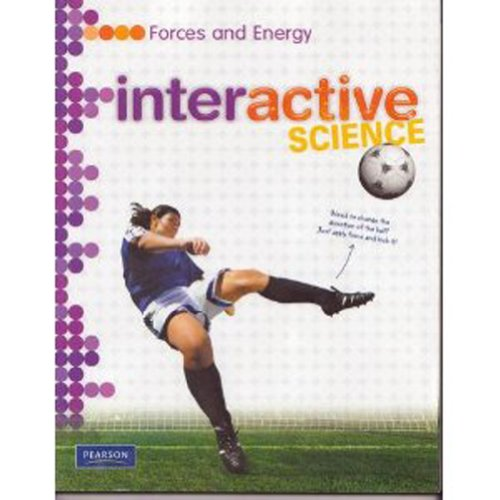 9780133684803: Middle Grade Science 2011 Forces and Energy: Student Edition (Interactive Science)