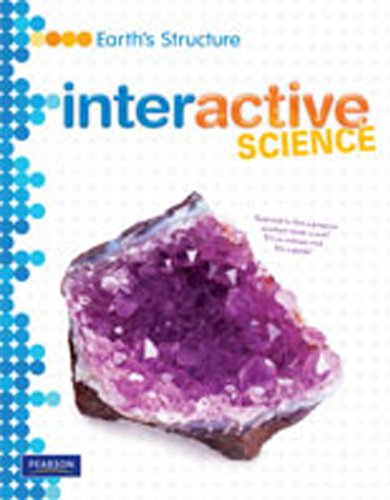 9780133684841: MIDDLE GRADE SCIENCE 2011 EARTHS STRUCTURE:STUDENT EDITION (Interactive Science)