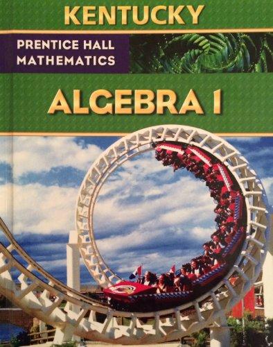 9780133685411: Prentice Hall Algebra 1 (Kentucky Edition)