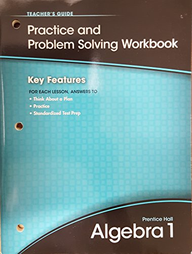 9780133688900: Prentice Hall Algebra 1, Practice and Problem Solving Workbook, Teacher's Guide, 9780133688900, 0133688909, 2011
