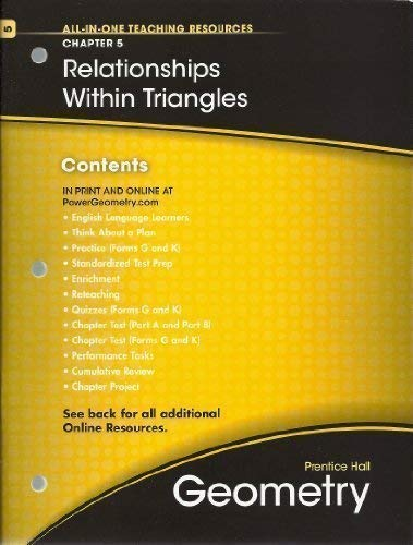 9780133689068: Relationships Within Triangles, Chapter 5, Geometry, All-in-One Teaching Resources