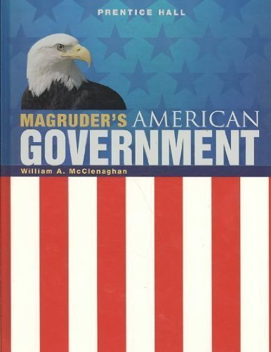 Magruder's 2009 American Government: Student Edition (0133690601) by William A. McClenaghan