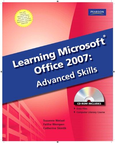 Learning Microsoft Office 2007: Advanced Skills: Emergent Learning LLC