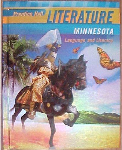 Prentice Hall Literature MINNESOTA EDITION Language and: Grant Wiggens Ed.D.