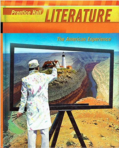 Prentice Hall Literature - the American Experience
