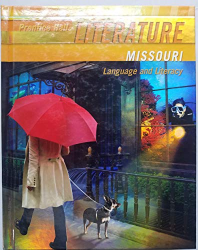9780133692280: Literature, Missouri Grade 6, Language and Literacy
