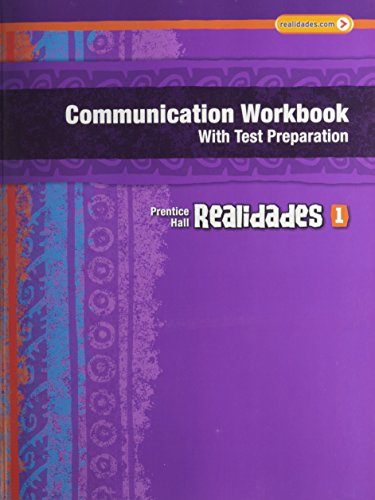 9780133692624: REALIDADES COMMUNICATION WORKBOOK WITH TEST PREP (WRITING AUDIO VIDEO ACTIVITIES) LEVEL 1 COPYRIGHT 2011