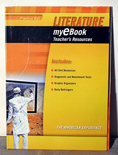 9780133693263: Prentice Hall LITERATURE myEBook Teacher's Resources/The American Experience