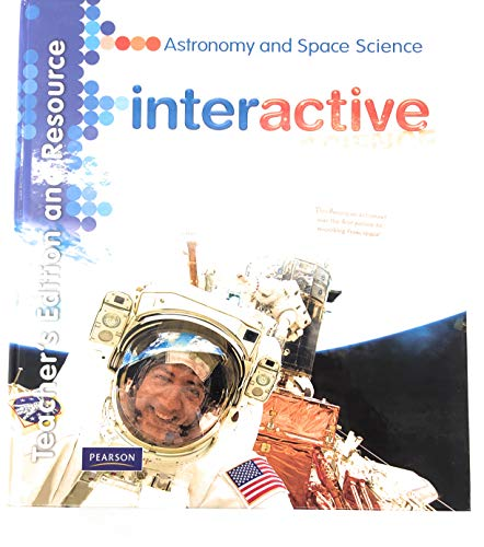 9780133693638: Interactive Science: Astronomy and Space Science - Teacher's Edition and Resource (Interactive Science)