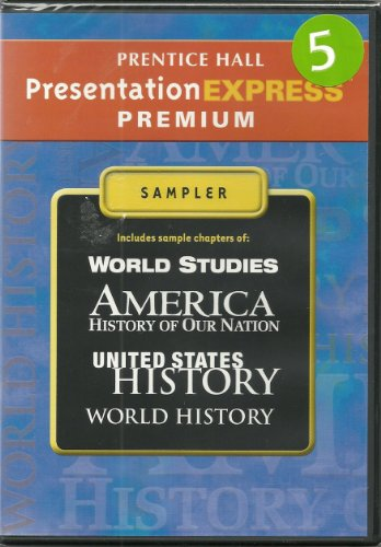 9780133695793: Prentice Hall Presentation Express Premium Sampler (America history of our nation and United States History)
