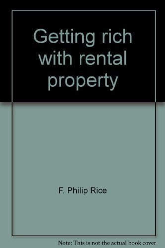 9780133696370: Getting rich with rental property: A guide for today's economy
