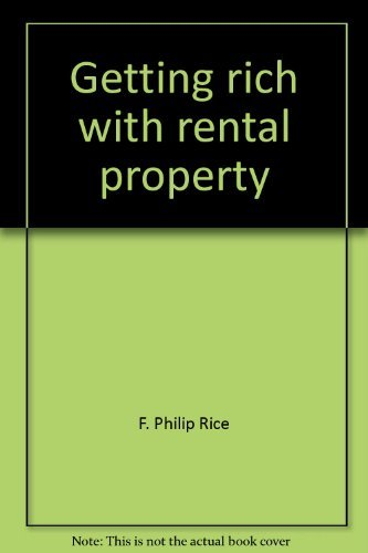 9780133696455: Getting rich with rental property: A guide for today's economy
