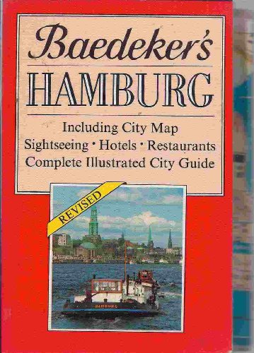 9780133696875: Baedeker Hamburg: Including City Map, Sightseeing, Hotels, Restaurants, Complete Illustrated City Guide (Baedeker's City Guides)