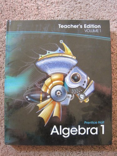 9780133697025: Algebra 1, Vol. 1, Teacher Edition