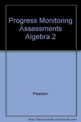 9780133697193: Progress Monitoring Assessments Algebra 2