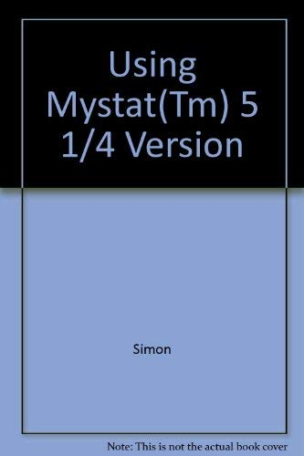 9780133697452: Using Mystat(Tm) 5 1/4 Version
