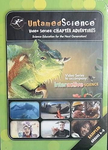 9780133697681: Untamed Science Video Series: Chapter Adventures Grades 6-8 Sampler Video Series to Accompany Interactive Science