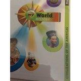 Pearson My World History ProGuide: Civilizations of