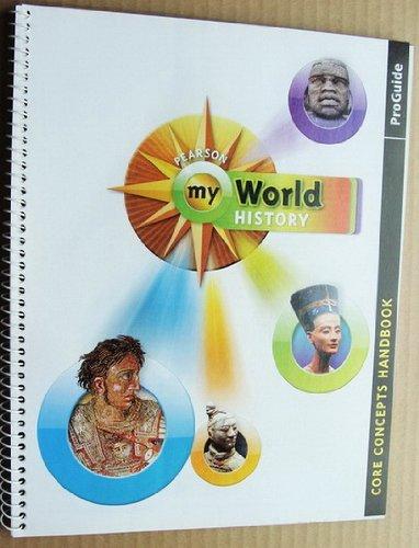 9780133697858: Pearson MyWorld History: Core Concepts Handbook ProGuide