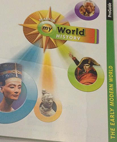 9780133697872: Pearson My World History ProGuide The Early Modern World