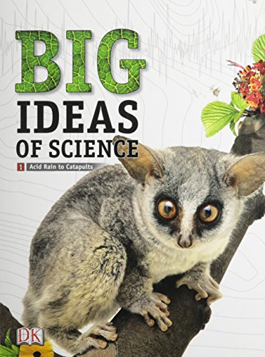 9780133698671: MIDDLE GRADE SCIENCE 2011 DK BIG IDEAS OF SCIENCE REFERENCE LIBRARY VOLUME 1: NATURE OF SCIENCE AND CHEMISTRY (RL)