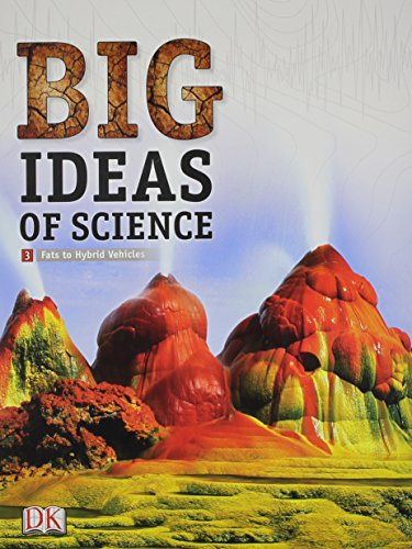 9780133698701: MIDDLE GRADE SCIENCE 2011 DK BIG IDEAS OF SCIENCE REFERENCE LIBRARY     VOLUME 3: EARTH SCIENCE I (RL)