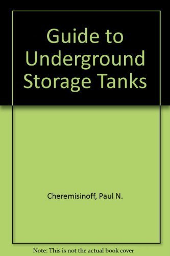 9780133699760: Guide to Underground Storage Tanks: Evaluation, Site Assessment, and Remediation